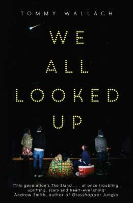 We All Looked Up by Tommy Wallach, published by Simon and Schuster